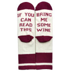 IF YOU CAN READ THIS BRING ME SOME WINE Wine Socks Novelty Socks - White Burgundy